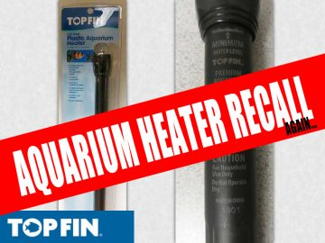 The Same Aquarium Heater Was Recalled Last Year